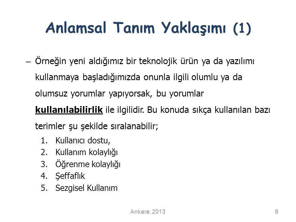 Anlamsal Tanım Yaklaşımı (2) Ankara, 20137 Anlamsal tanım, reklam tanımı da diyebiliriz.