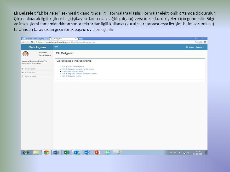 Ek Belgeler: Ek belgeler sekmesi tıklandığında ilgili formalara ulaşılır.