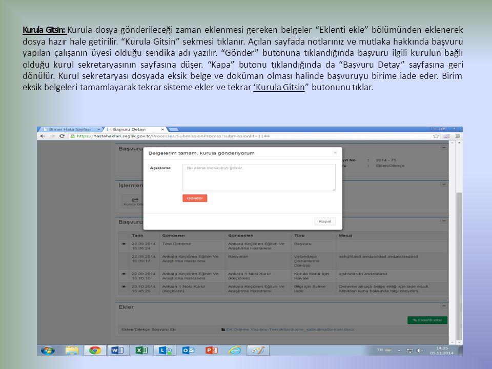 Kurula Gitsin: Kurula dosya gönderileceği zaman eklenmesi gereken belgeler Eklenti ekle bölümünden eklenerek dosya hazır hale getirilir.