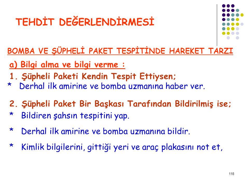 119 TEHDİT DEĞERLENDİRMESİ 3.