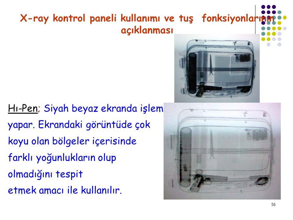 57 Menu; X-ray kontrol paneli kullanımı ve tuş fonksiyonlarının açıklanması