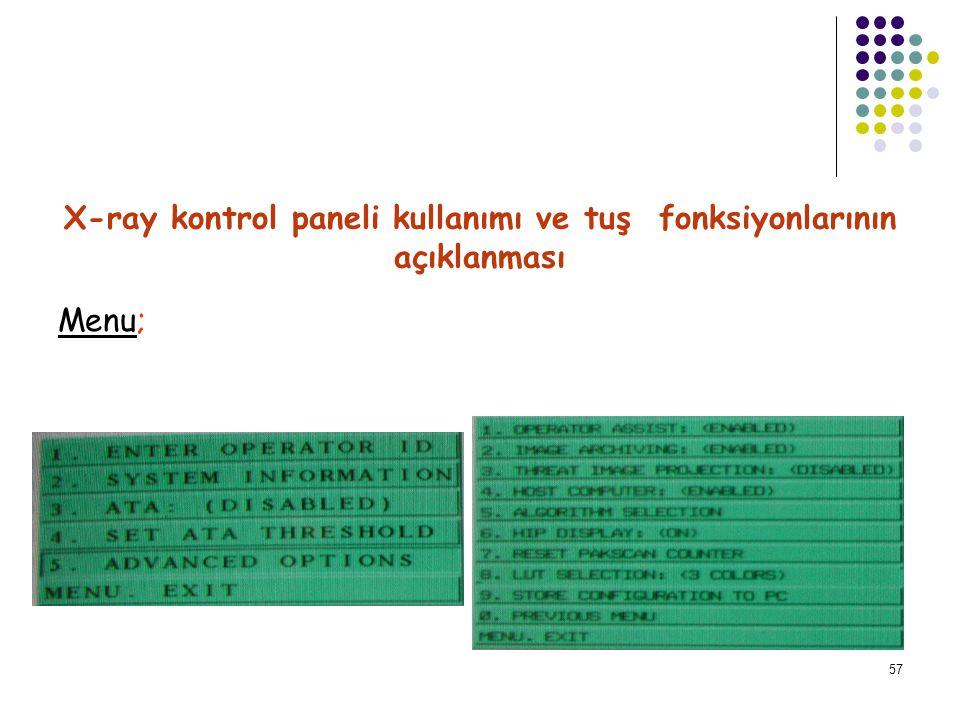 58 lighter tuşu; Normal Tuşu; Darker tuşu; X-ray kontrol paneli kullanımı ve tuş fonksiyonlarının açıklanması