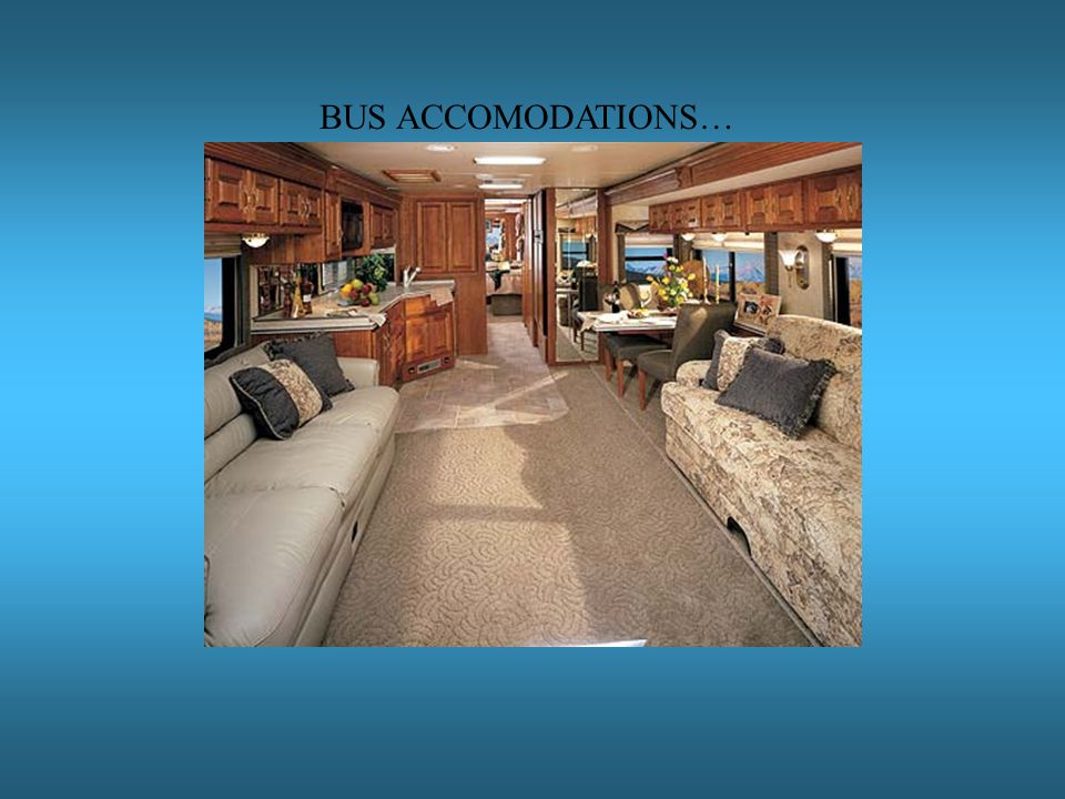 BUS ACCOMODATIONS…