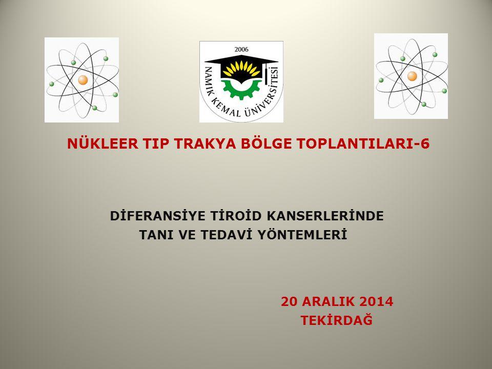 Değerli Meslektaşlarım, Trakya Üniversitesi Nükleer Tıp Anabilim dalı öncülüğünde geçen yıl başlattığımız Nükleer T ı p Trakya Bölge Toplant ı larının 6.