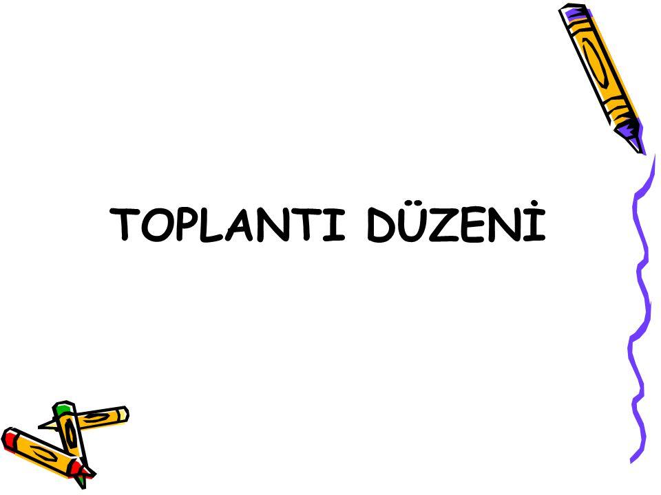 TOPLANTI DÜZENİ