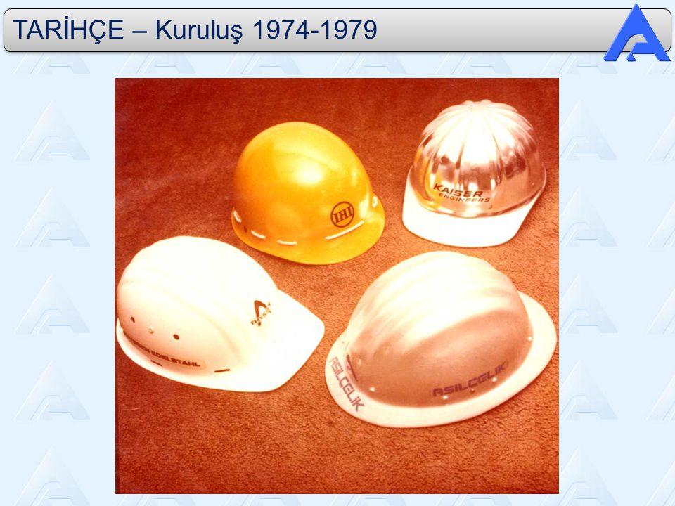 TARİHÇE – Kuruluş 1974-1979