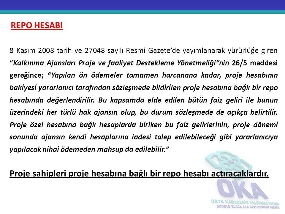 """8 Kasım 2008 tarih ve 27048 sayılı Resmi Gazete'de yayımlanarak yürürlüğe giren """"Kalkınma Ajansları Proje ve faaliyet Destekleme Yönetmeliği""""nin 26/5"""