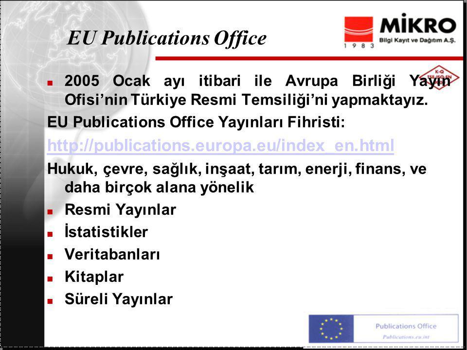EU Publications Office 2005 Ocak ayı itibari ile Avrupa Birliği Yayın Ofisi'nin Türkiye Resmi Temsiliği'ni yapmaktayız.
