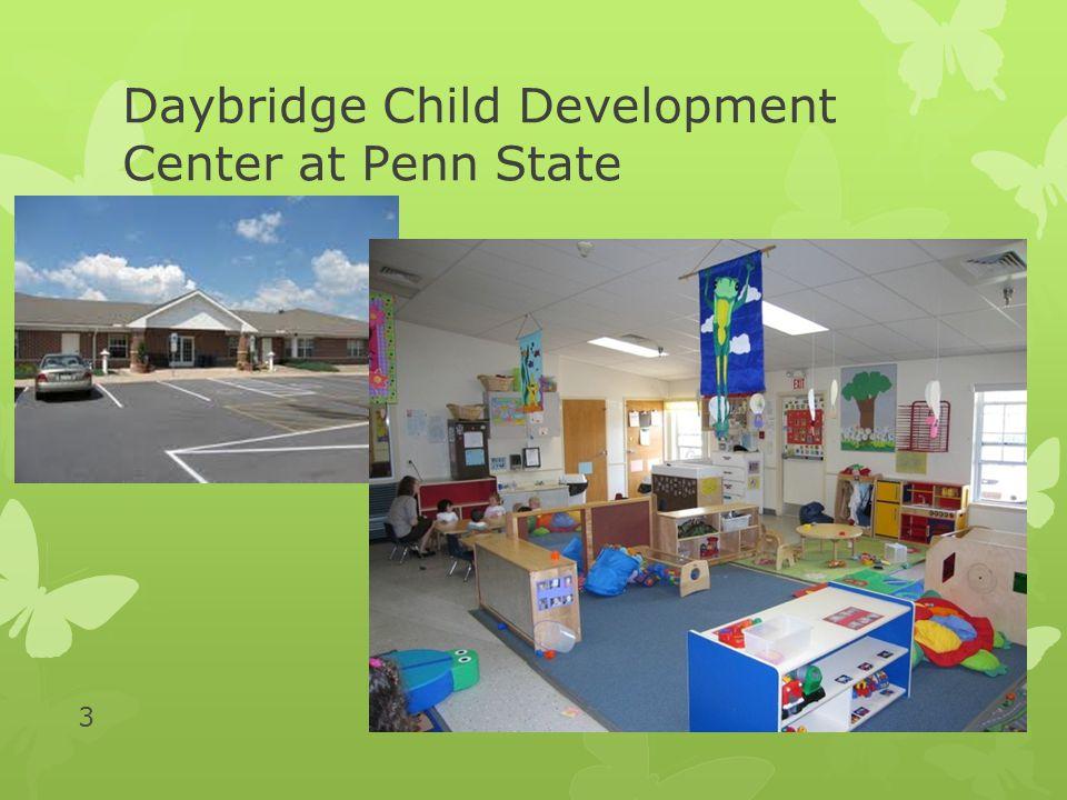 3 Daybridge Child Development Center at Penn State