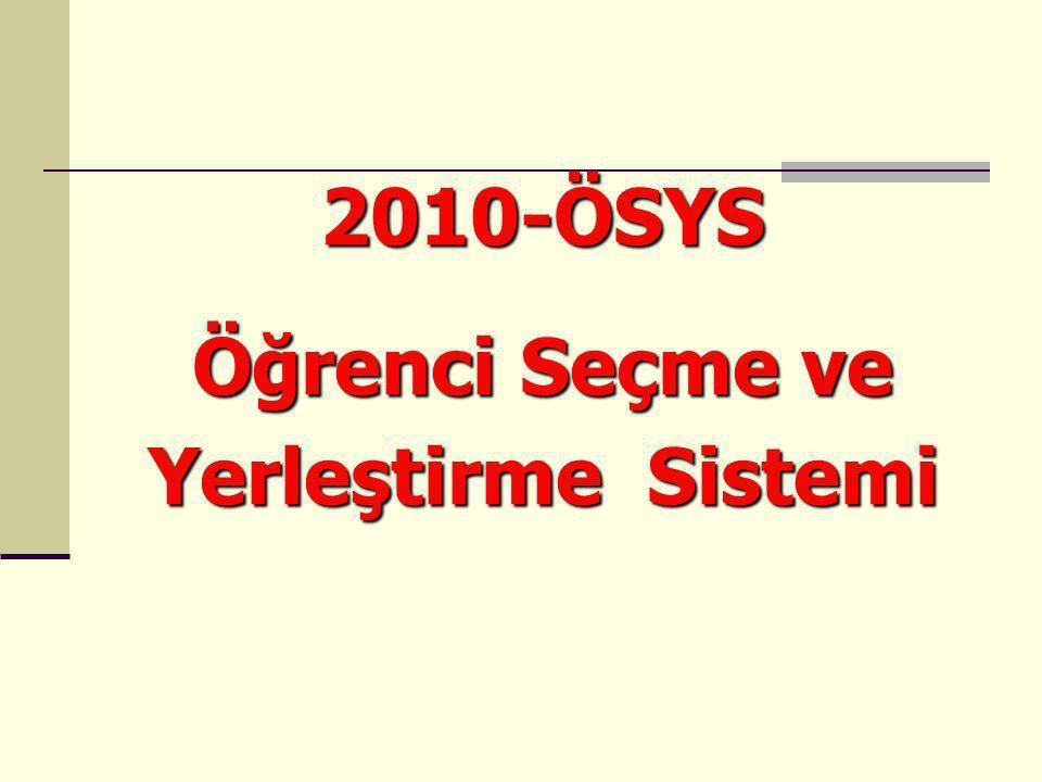 2010-ÖSYS Öğrenci Seçme ve Yerleştirme Sistemi