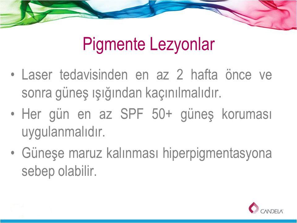 Pigmente Lezyonlar Laser tedavisinden en az 2 hafta önce ve sonra güneş ışığından kaçınılmalıdır. Her gün en az SPF 50+ güneş koruması uygulanmalıdır.