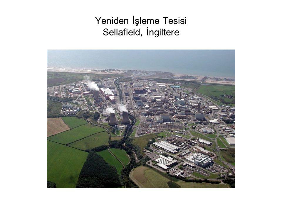 Yeniden İşleme Tesisi Sellafield, İngiltere