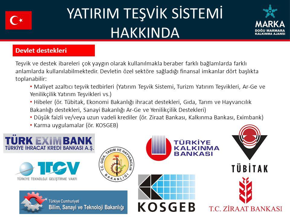 TEŞVİK UNSURLARI Türkiye sathında teşvik edilen ve asgari sabit yatırım tutarının üzerindeki (Kocaeli, Sakarya, Bolu ve Yalova için 1 milyon TL, Düzce için 500 bin TL) yatırımlar Genel Teşviklerden yararlanabilmektedir.