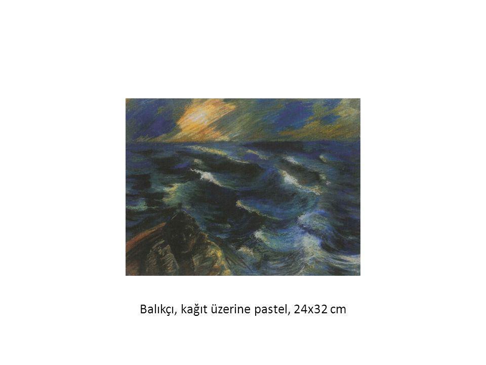 Balıkçı, kağıt üzerine pastel, 24x32 cm