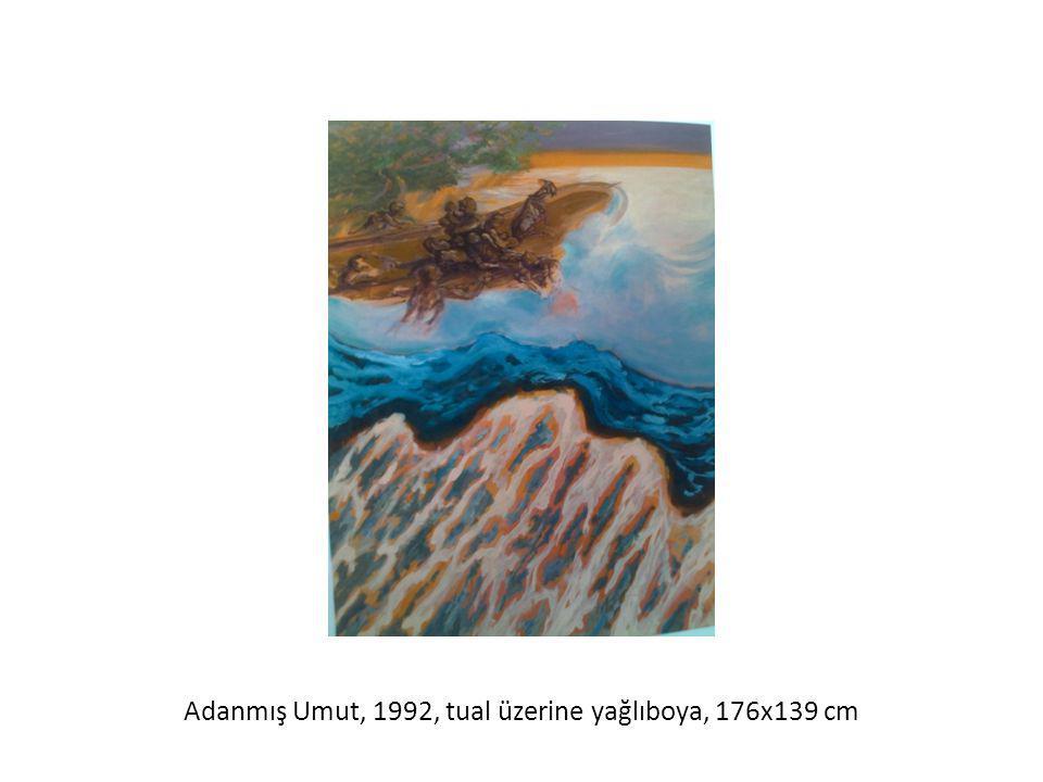 Adanmış Umut, 1992, tual üzerine yağlıboya, 176x139 cm