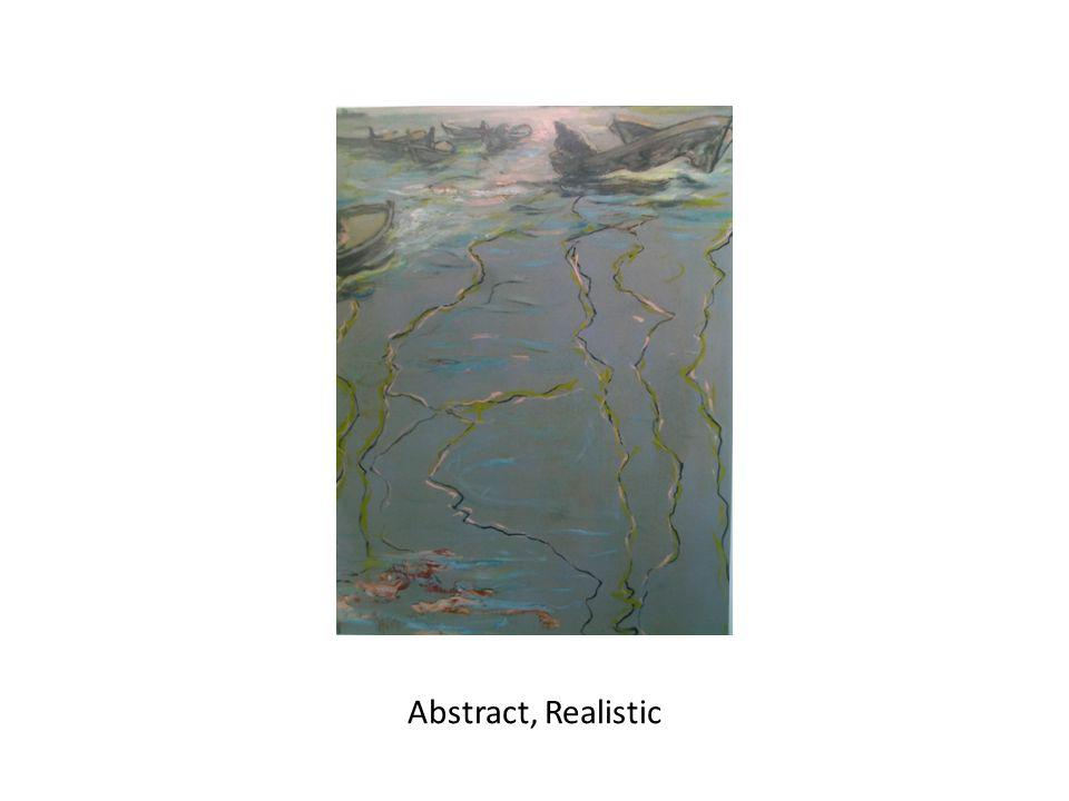 Abstract, Realistic