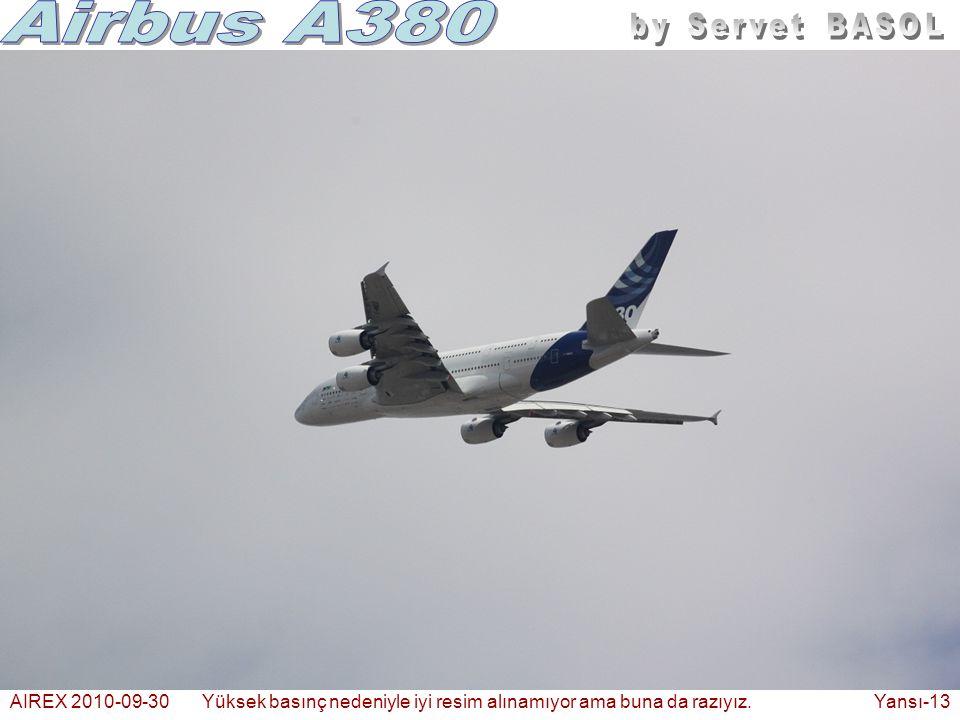 AIREX 2010-09-30Yüksek basınç nedeniyle iyi resim alınamıyor ama buna da razıyız. Yansı-13