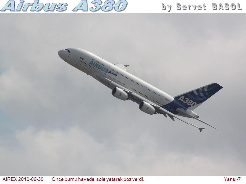 AIREX 2010-09-30Önce burnu havada, sola yatarak poz verdi. Yansı-7