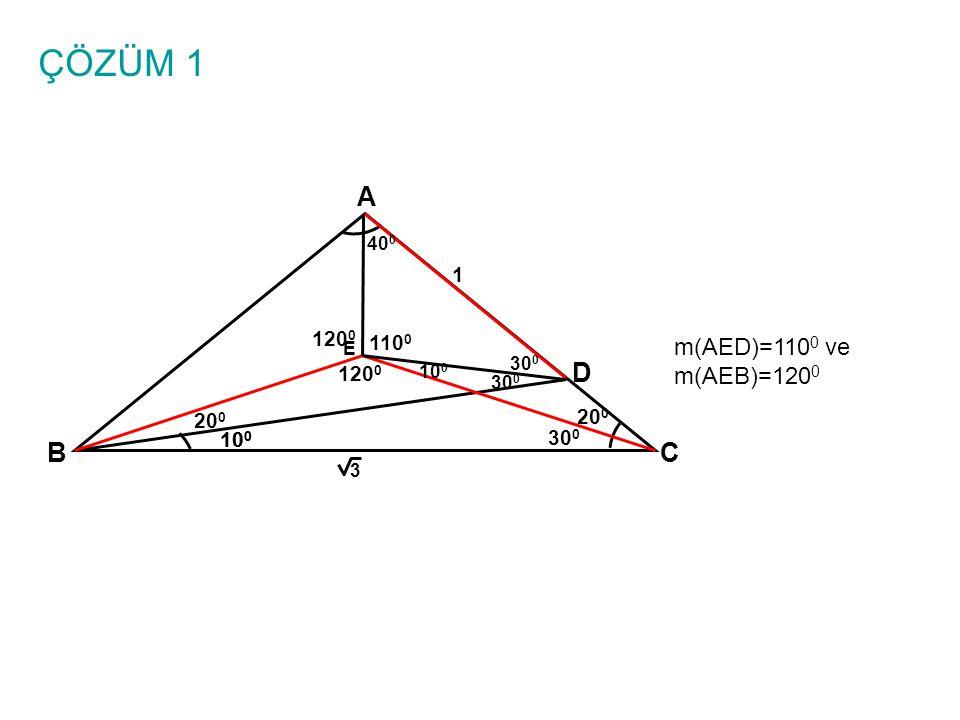ÇÖZÜM 1 A BC 10 0 1 3 D E m(AEB)=90 0 +m(ADB)/2 sağlandığı için E,iç teğet çemberin merkezidir.
