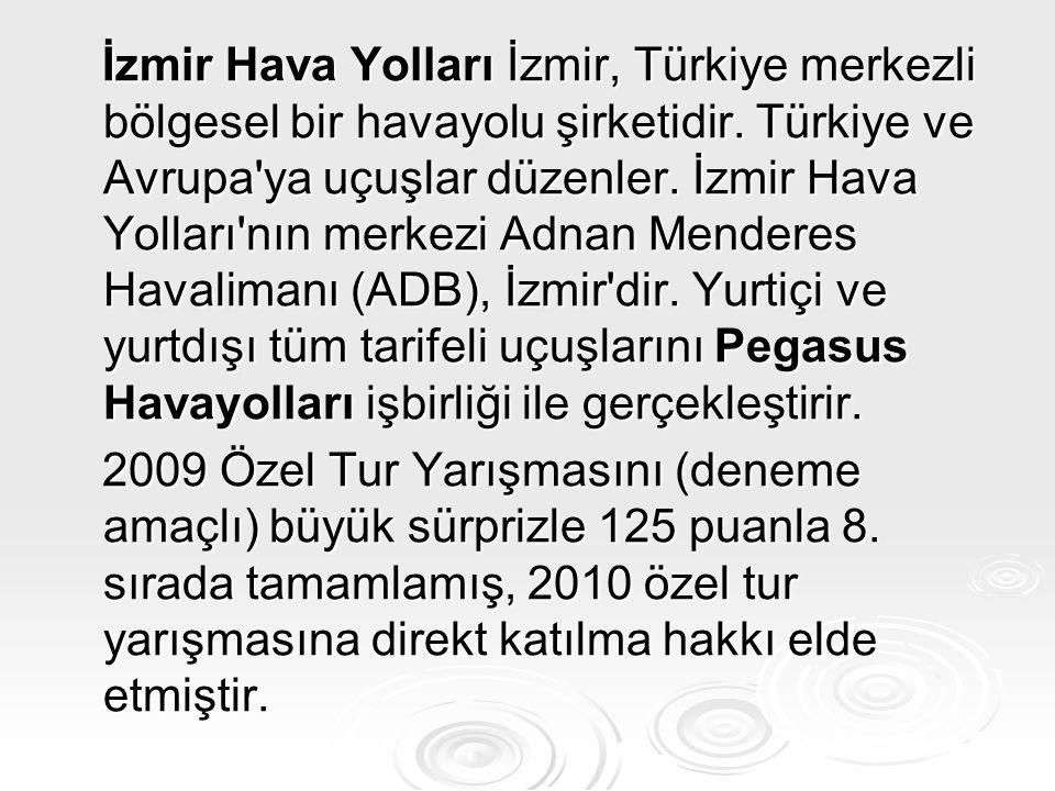 İzmir Hava Yolları İzmir, Türkiye merkezli bölgesel bir havayolu şirketidir. Türkiye ve Avrupa'ya uçuşlar düzenler. İzmir Hava Yolları'nın merkezi Adn