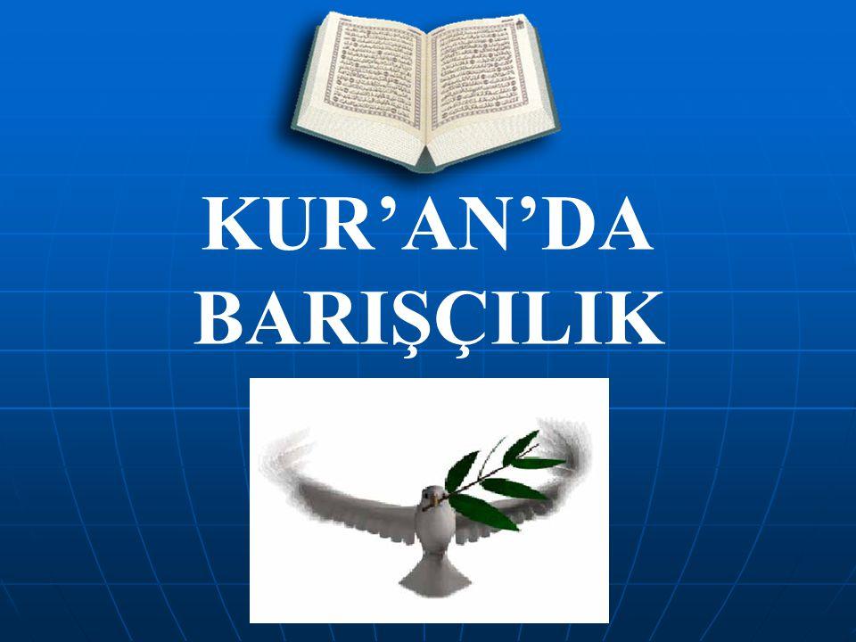 KUR'AN'DA BARIŞÇILIK