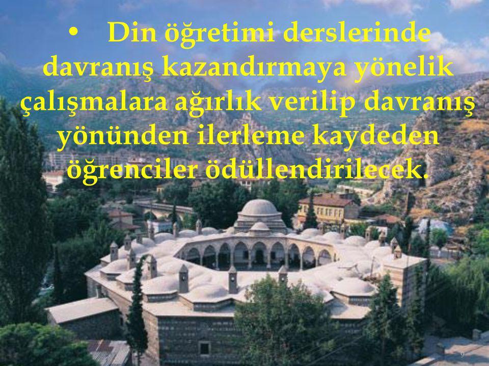 70 Kur'an-ı Kerim derslerinin verimli olabilmesi için; Kur'an-ı Kerim çalışmalarının ders dışı egzersiz çalışmaları kapsamına alınması