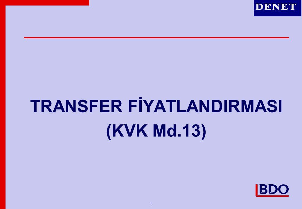 1 TRANSFER FİYATLANDIRMASI (KVK Md.13)