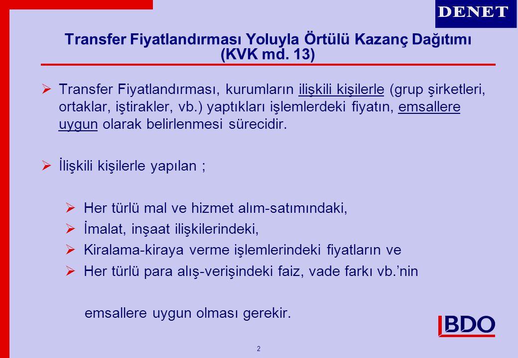 3 Transfer Fiyatlandırması Yoluyla Örtülü Kazanç Dağıtımı (KVK md.