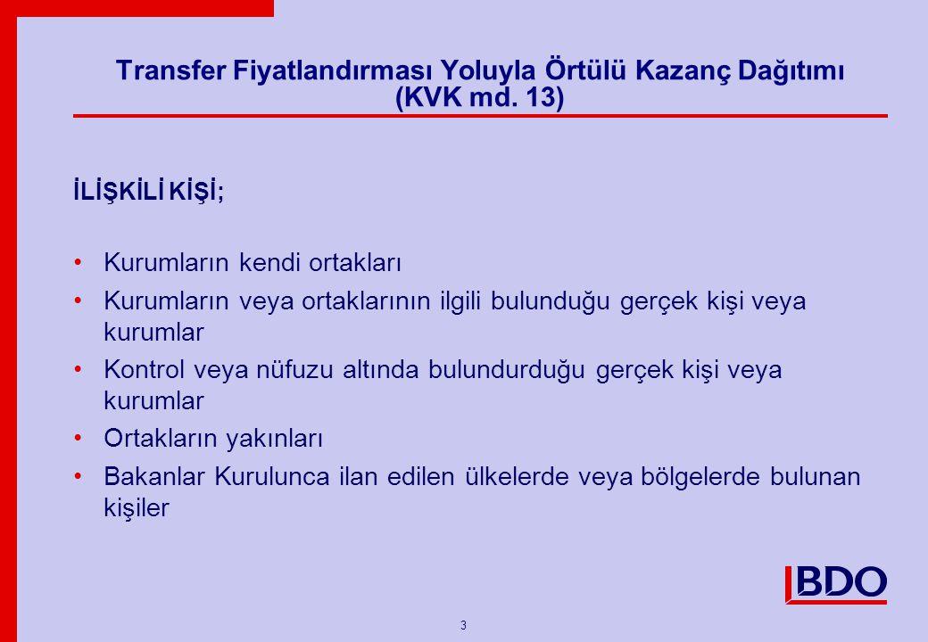 4 Transfer Fiyatlandırması Yoluyla Örtülü Kazanç Dağıtımı (KVK md.