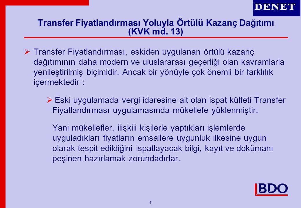 5 Transfer Fiyatlandırması Yoluyla Örtülü Kazanç Dağıtımı (KVK md.