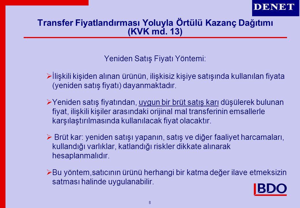 9 Transfer Fiyatlandırması Yoluyla Örtülü Kazanç Dağıtımı (KVK md.