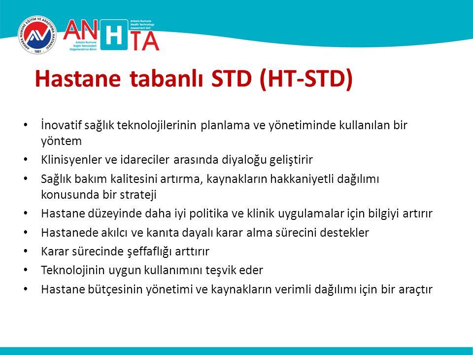 Hastane tabanlı STD (HT-STD) İnovatif sağlık teknolojilerinin planlama ve yönetiminde kullanılan bir yöntem Klinisyenler ve idareciler arasında diyalo