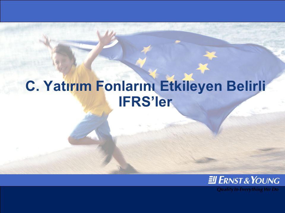 C. Yatırım Fonlarını Etkileyen Belirli IFRS'ler