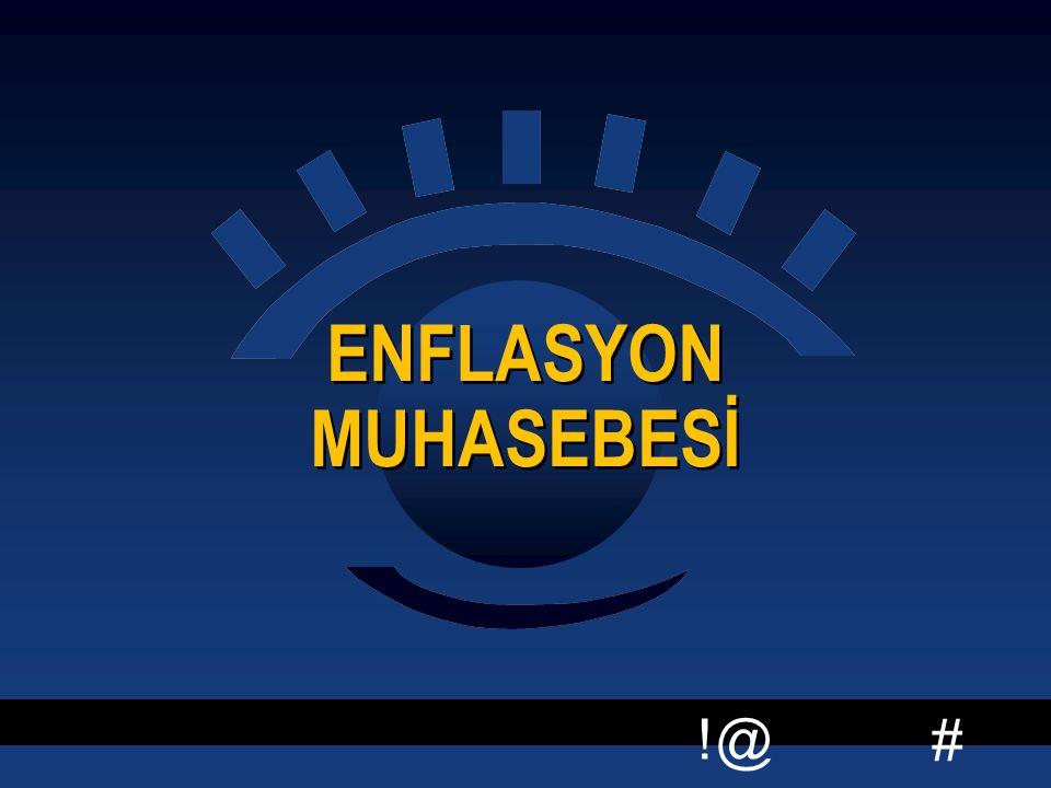 # !@ ENFLASYON MUHASEBESİ