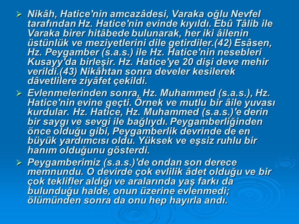  Nikâh, Hatice nin amcazâdesi, Varaka oğlu Nevfel tarafından Hz.