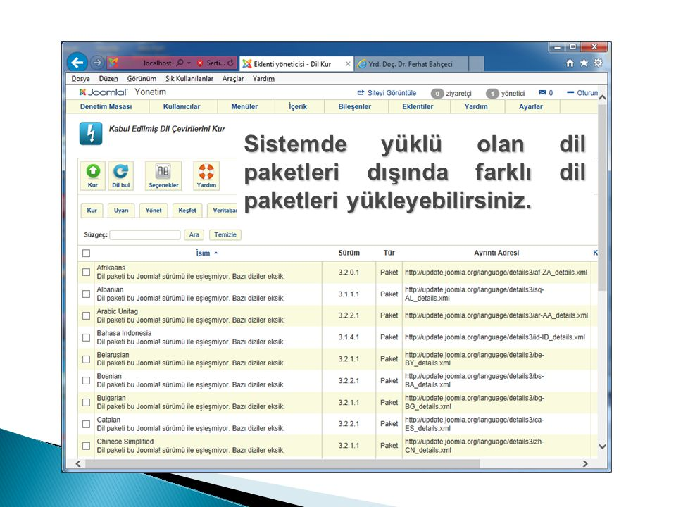 Sistemde yüklü olan dil paketleri dışında farklı dil paketleri yükleyebilirsiniz.