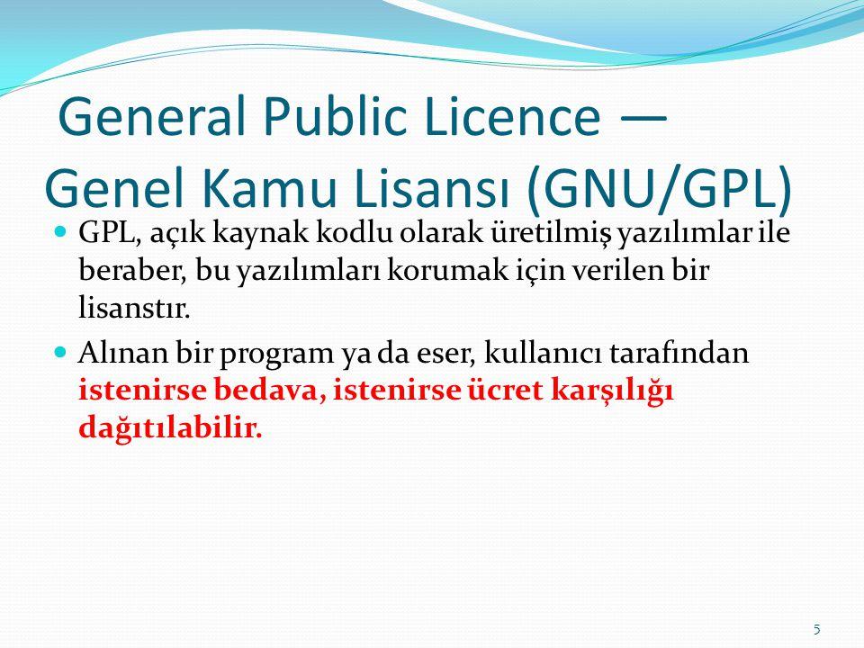 GNU/GPL Ücret karşılığı dağıtılan bir yazılım ya da eser için programın ilk yazarına her hangi bir ücret vermek zorunluluğu yoktur.