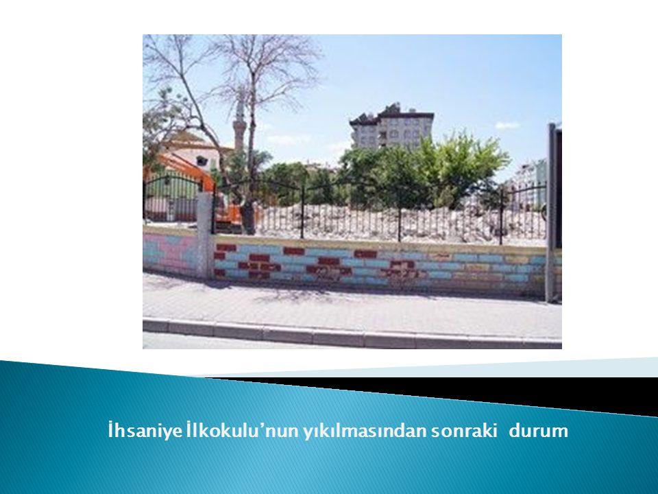 İhsaniye İlkokulu'nun yıkılmasından sonraki durum