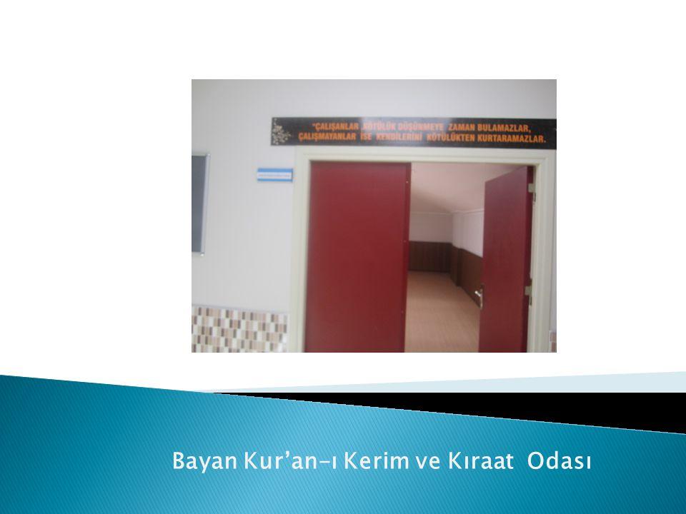 Bayan Kur'an-ı Kerim ve Kıraat Odası