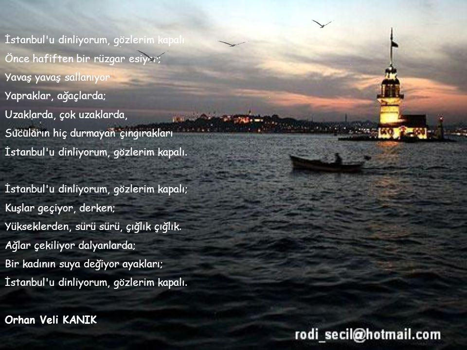 istanbul deniz deniz sevdiğim bir çakır mavi bir camgöbeği tuzlu su üstünde irili ufaklı tekneler kayıklar, yelkenliler, mavnalar kalleştir denizleri