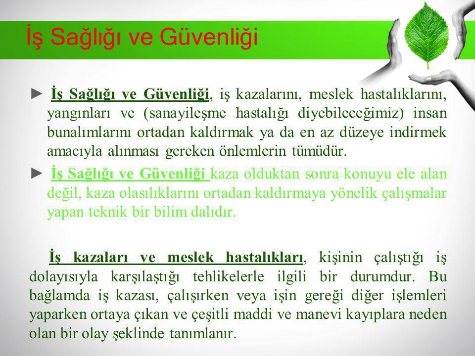 Türkiye'de İSG Tarihi Gelişimi Tanzimat tan sonraki ikinci önemli belge olan Maadin Nizamnamesi, genellikle iş güvenliğini ilgilendiren önemli hükümler getirmiştir: İşveren iş kazasının oluşmasını önlemek için gerekli önlemleri alarak iş güvenliğini sağlamak zorundadır.