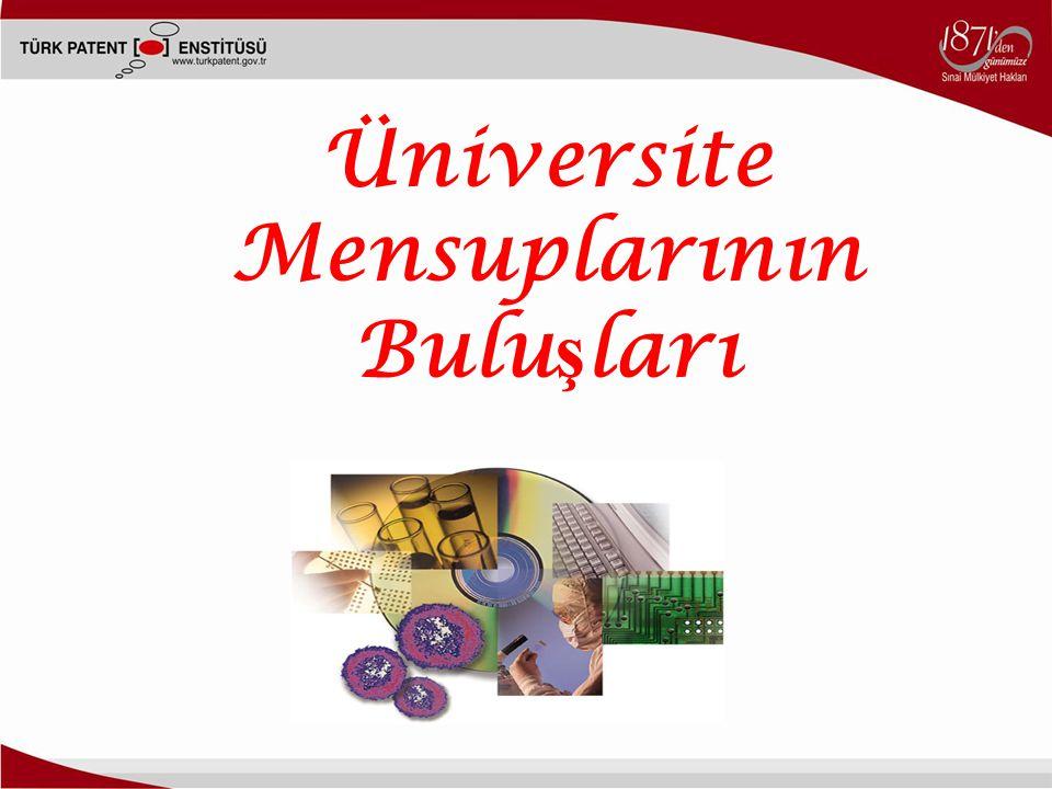 Üniversite Mensuplarının Bulu ş ları