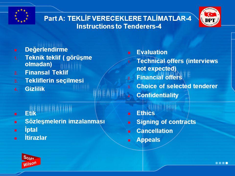 Part A: TEKLİF VERECEKLERE TALİMATLAR-4 Instructions to Tenderers-4 Değerlendirme 1.