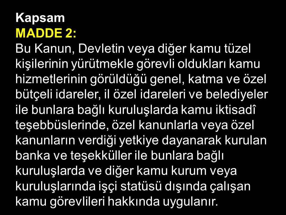 Kuruluş MADDE 4: Sendikalar hizmet kolu esasına göre, Türkiye çapında faaliyette bulunmak amacıyla bir hizmet kolundaki kamu işyerlerinde çalışan kamu görevlileri tarafından kurulur.