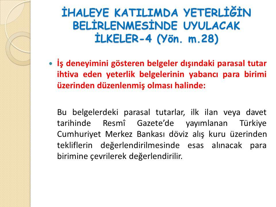 İHALEYE KATILIMDA YETERLİĞİN BELİRLENMESİNDE UYULACAK İLKELER-4 (Yön.