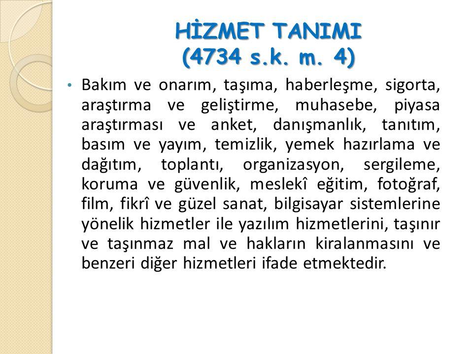 HİZMET TANIMI (4734 s.k.m.