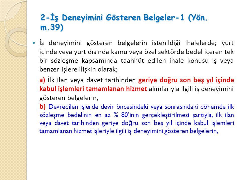 2-İş Deneyimini Gösteren Belgeler-1 (Yön.