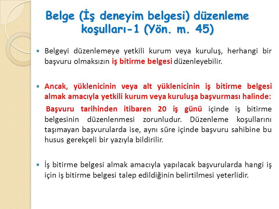 Belge (İş deneyim belgesi) düzenleme koşulları-1 (Yön.