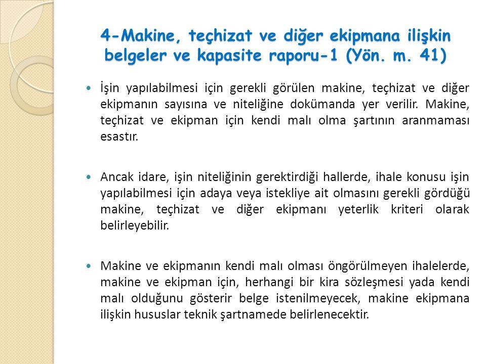 4-Makine, teçhizat ve diğer ekipmana ilişkin belgeler ve kapasite raporu-1 (Yön.