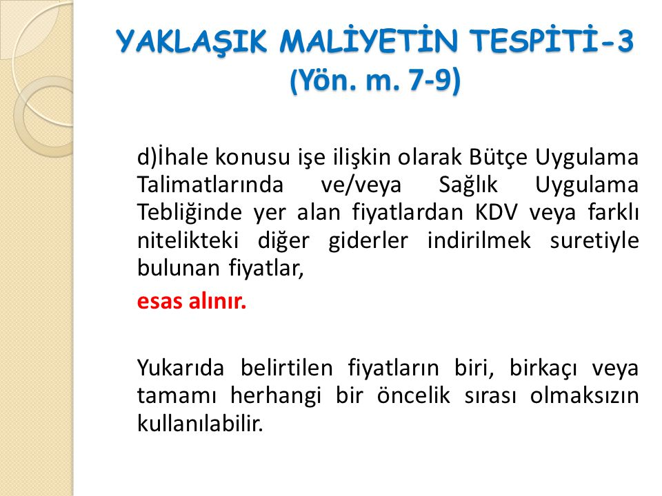 YAKLAŞIK MALİYETİN TESPİTİ-3 ( Yön.m.